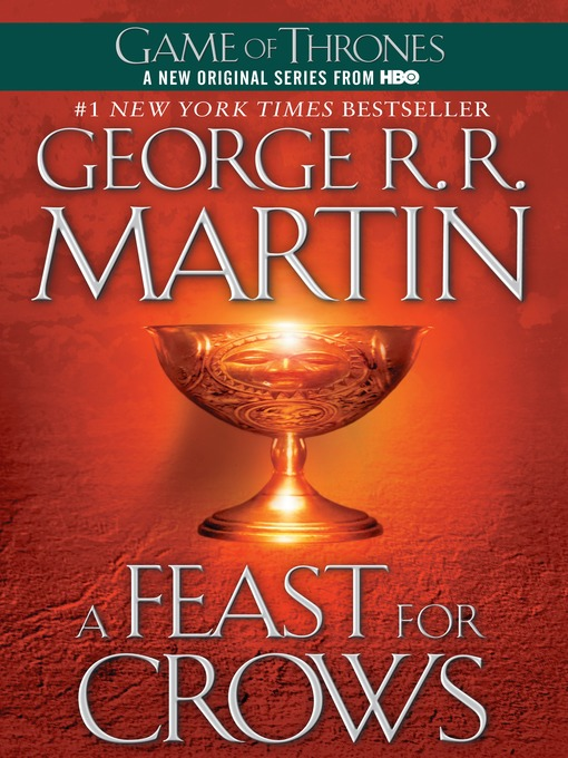 Title details for A Feast for Crows by George R. R. Martin - Available