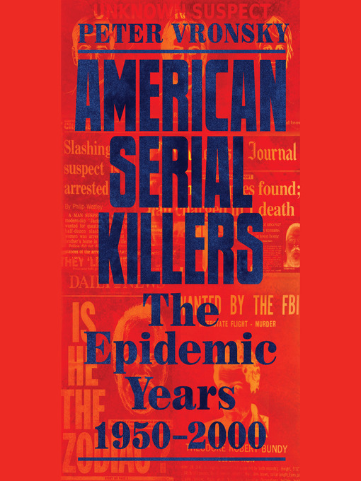 Title details for American Serial Killers by Peter Vronsky - Wait list