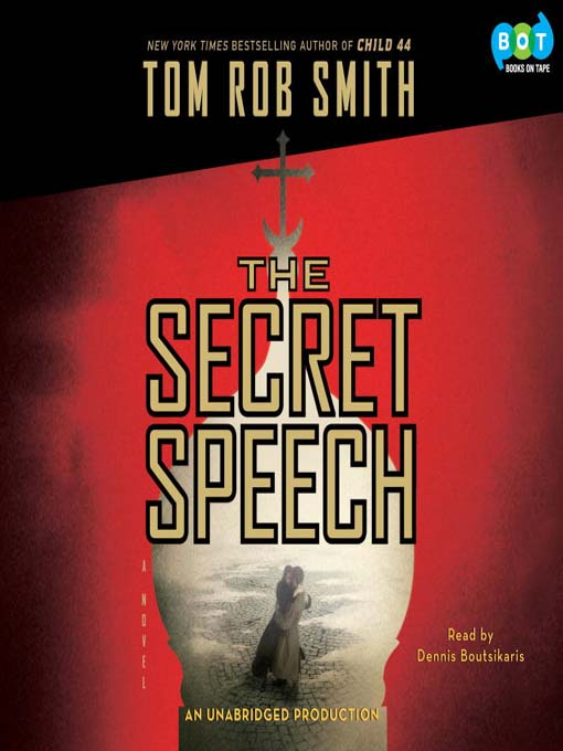 Title details for The Secret Speech by Tom Rob Smith - Wait list