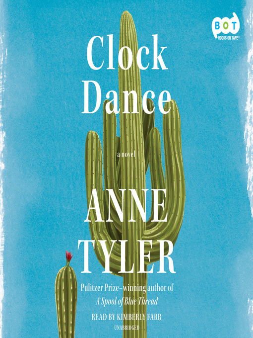 Title details for Clock Dance by Anne Tyler - Wait list