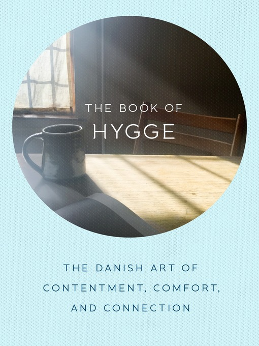 Title details for The Book of Hygge by Louisa Thomsen Brits - Available