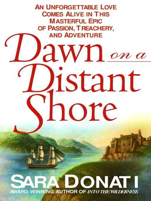 Title details for Dawn on a Distant Shore by Sara Donati - Wait list