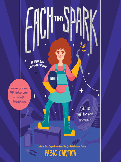 Title details for Each Tiny Spark by Pablo Cartaya - Available
