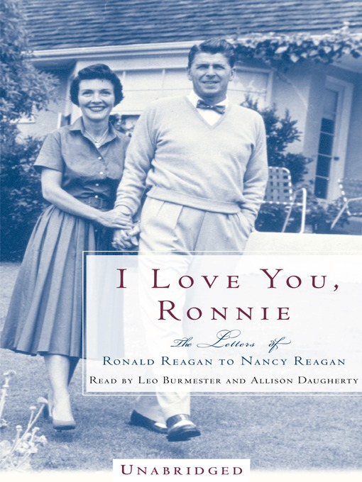 Title details for I Love You, Ronnie by Nancy Reagan - Wait list