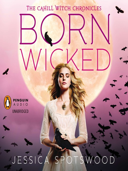 Title details for Born Wicked by Jessica Spotswood - Available
