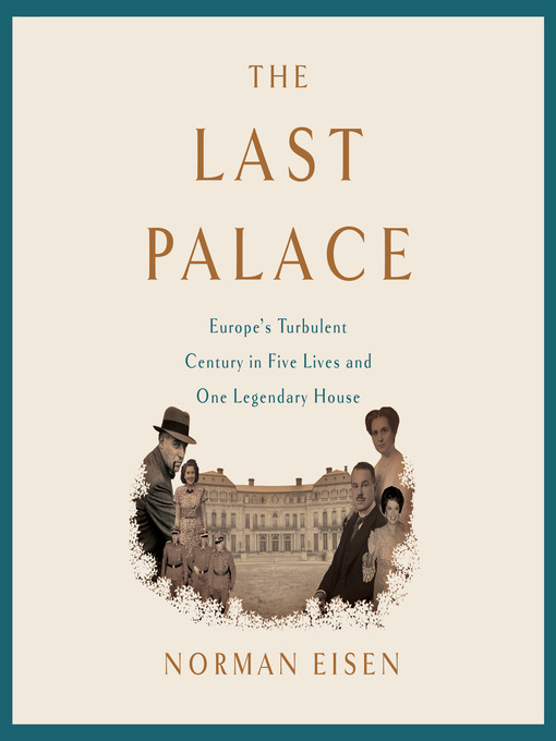 Title details for The Last Palace by Norman Eisen - Wait list