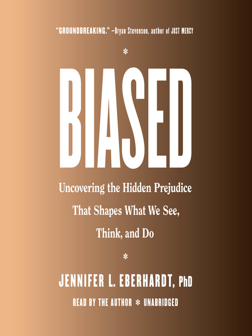 Title details for Biased by Jennifer L. Eberhardt - Available