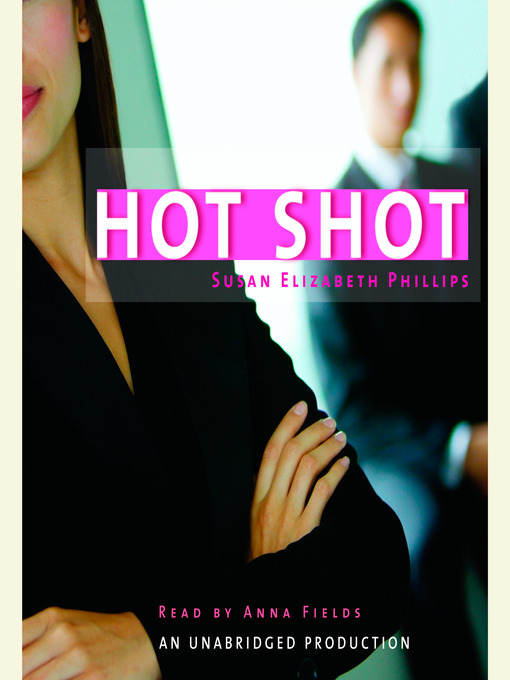 Title details for Hot Shot by Susan Elizabeth Phillips - Wait list
