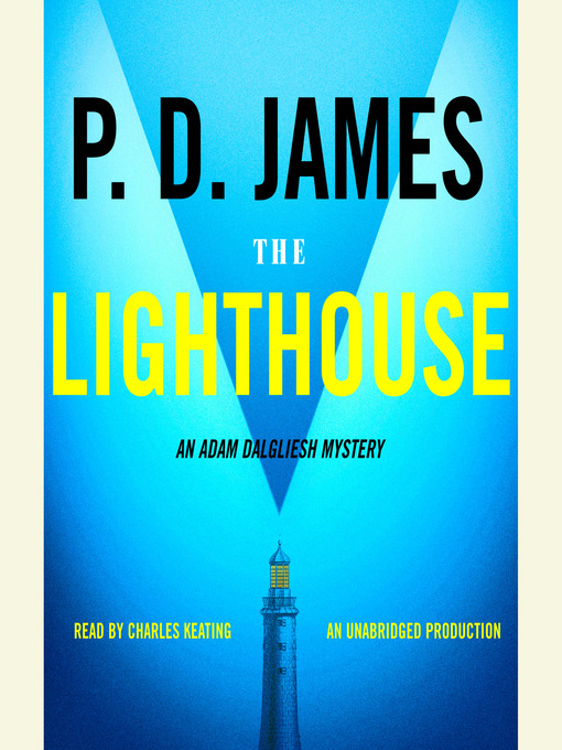 Title details for The Lighthouse by P. D. James - Available