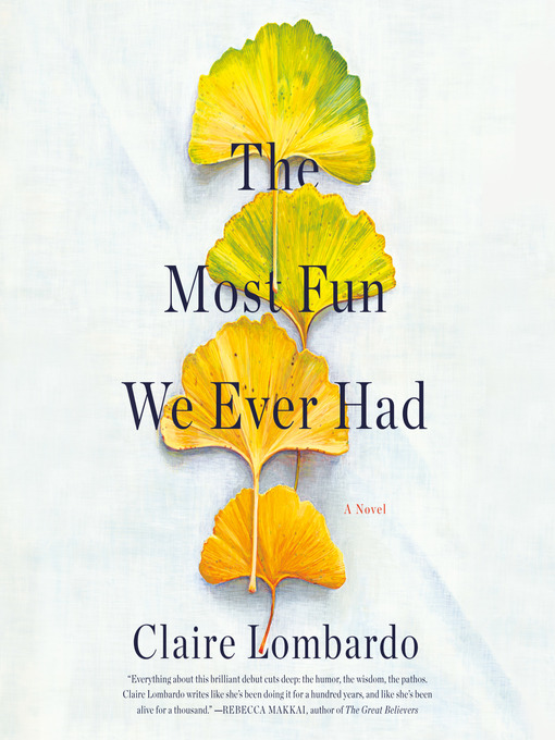 Title details for The Most Fun We Ever Had by Claire Lombardo - Wait list