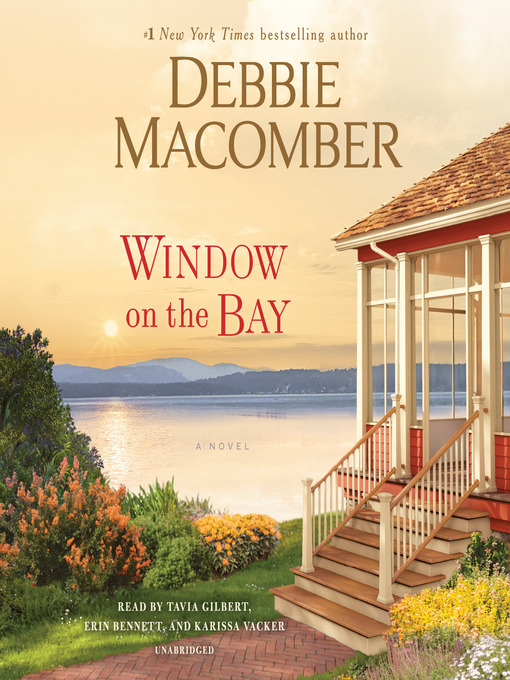 Title details for Window on the Bay by Debbie Macomber - Wait list