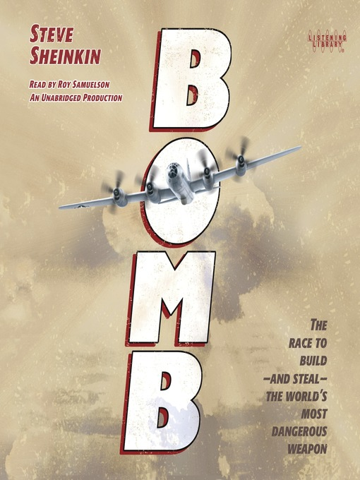 Title details for Bomb by Steve Sheinkin - Available