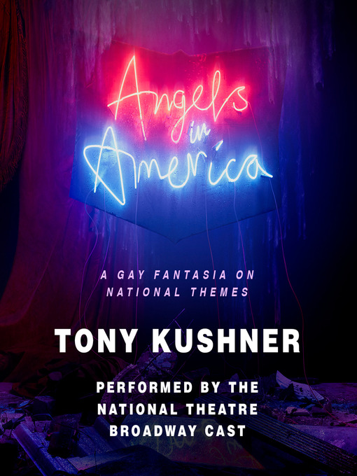 Title details for Angels in America by Tony Kushner - Wait list