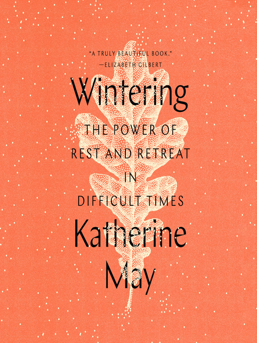 Title details for Wintering by Katherine May - Wait list