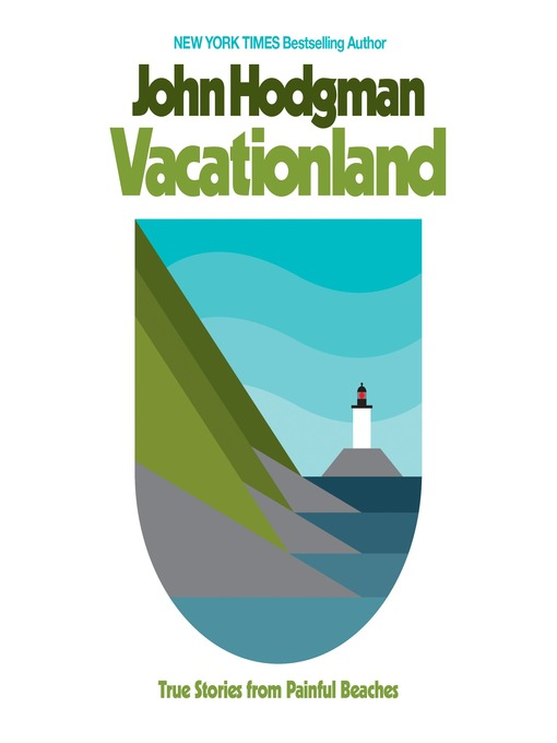 Title details for Vacationland by John Hodgman - Wait list