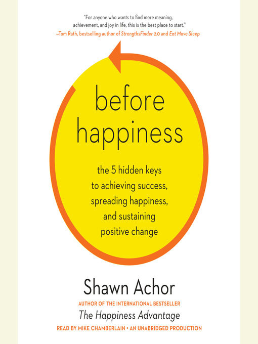 Title details for Before Happiness by Shawn Achor - Available