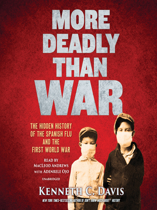 Title details for More Deadly Than War by Kenneth C. Davis - Available