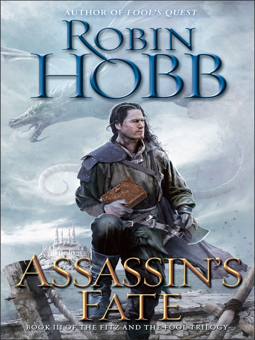 Title details for Assassin's Fate by Robin Hobb - Available
