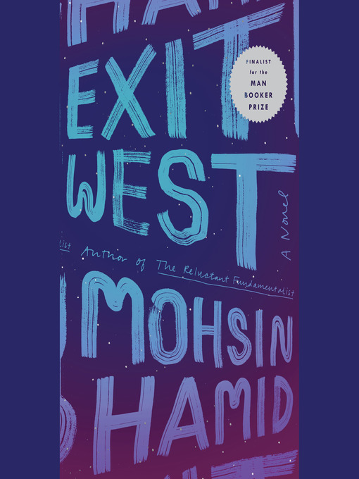 Title details for Exit West by Mohsin Hamid - Wait list