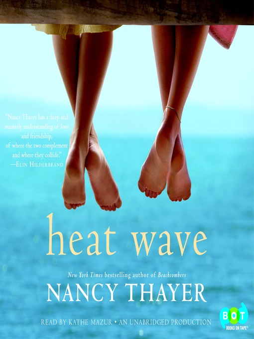 Title details for Heat Wave by Nancy Thayer - Available