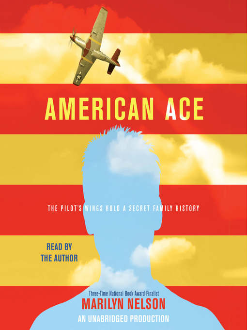Title details for American Ace by Marilyn Nelson - Available