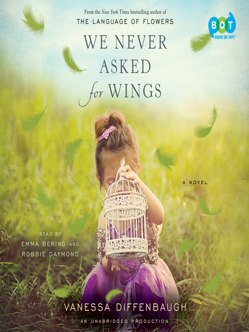 Title details for We Never Asked for Wings by Vanessa Diffenbaugh - Wait list
