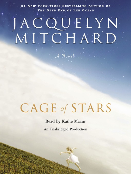 Title details for Cage of Stars by Jacquelyn Mitchard - Available