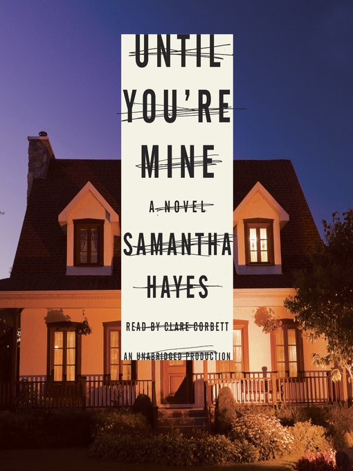 Title details for Until You're Mine by Samantha Hayes - Wait list