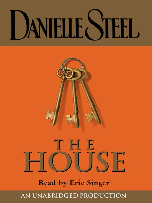 Title details for The House by Danielle Steel - Available