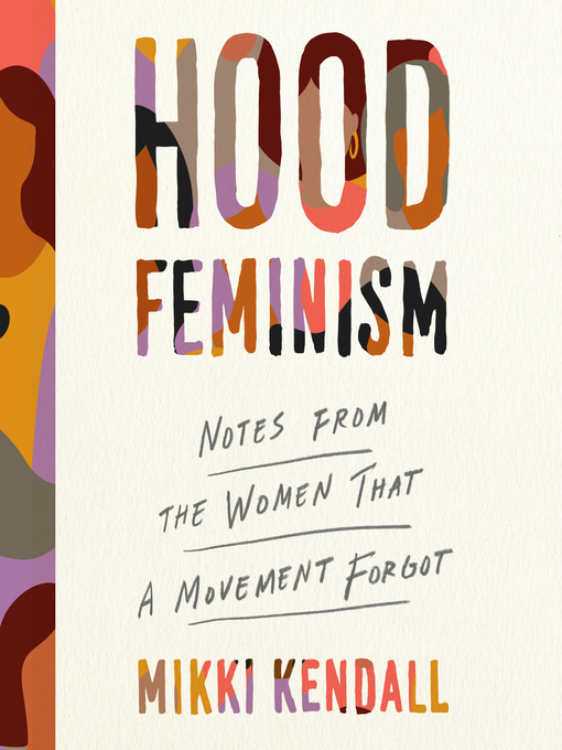 Title details for Hood Feminism by Mikki Kendall - Wait list
