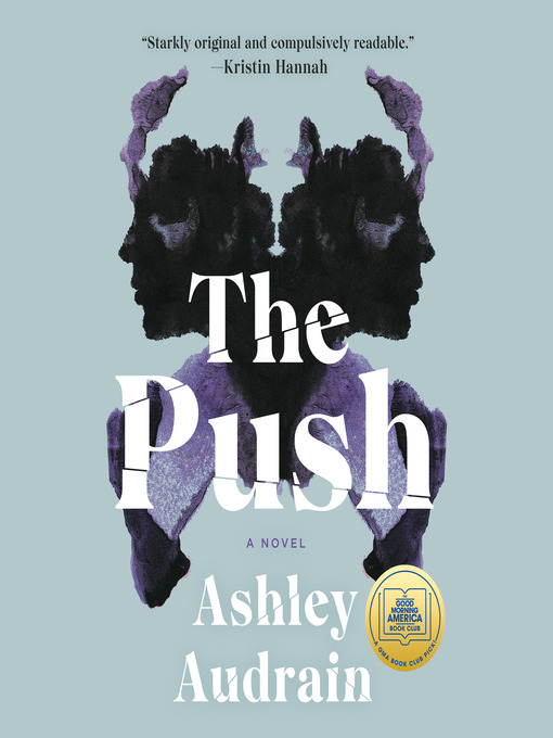 Title details for The Push by Ashley Audrain - Wait list