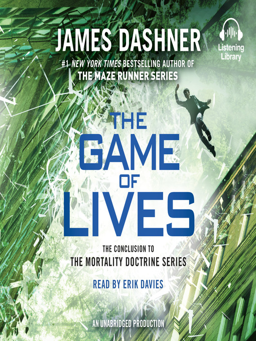 Title details for The Game of Lives by James Dashner - Available