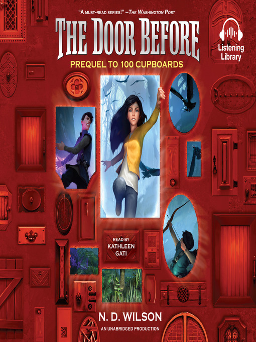 Title details for The Door Before (100 Cupboards Prequel) by N. D. Wilson - Wait list