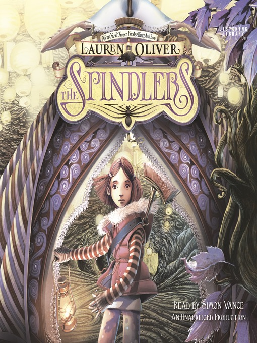 Title details for The Spindlers by Lauren Oliver - Available