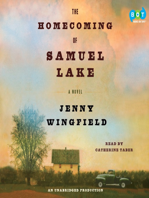 Title details for The Homecoming of Samuel Lake by Jenny Wingfield - Available