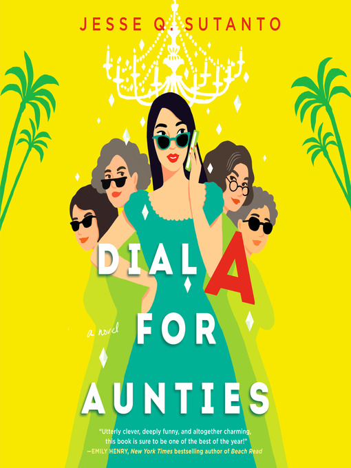 Title details for Dial a for Aunties by Jesse Q. Sutanto - Wait list