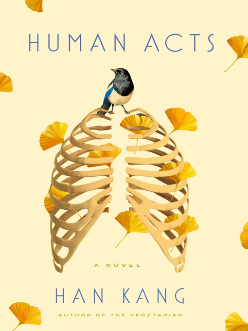 Title details for Human Acts by Han Kang - Wait list