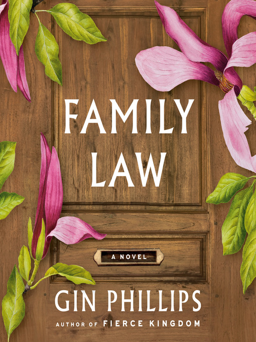 Title details for Family Law by Gin Phillips - Available