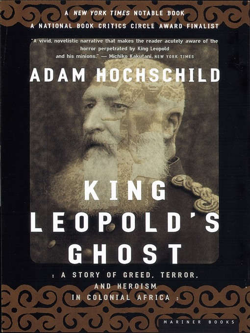 Title details for King Leopold's Ghost by Adam Hochschild - Available
