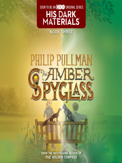 Title details for The Amber Spyglass by Philip Pullman - Wait list