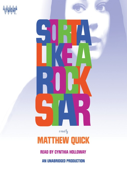 Title details for Sorta Like A Rock Star by Matthew Quick - Available