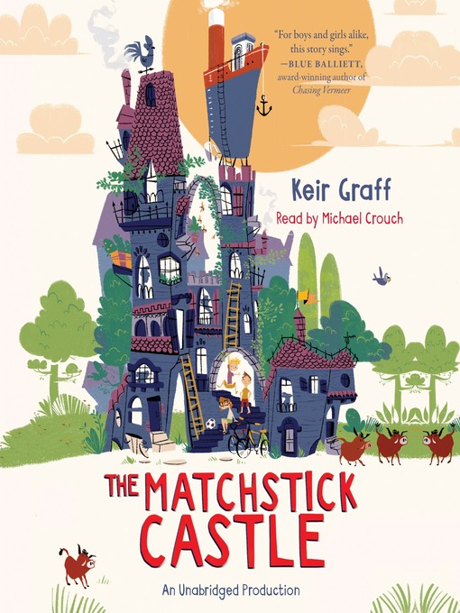 Title details for The Matchstick Castle by Keir Graff - Wait list