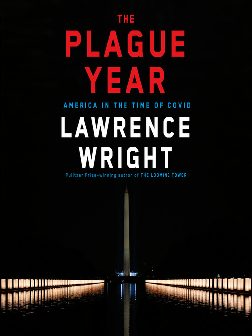 Title details for The Plague Year by Lawrence Wright - Wait list