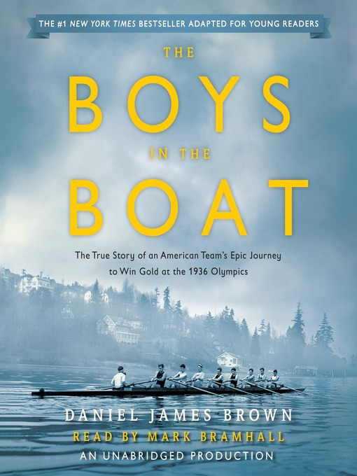 Title details for The Boys in the Boat (Young Readers Adaptation) by Daniel James Brown - Available
