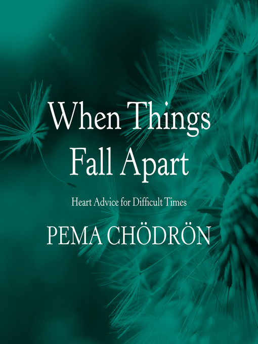 Title details for When Things Fall Apart by Pema Chödrön - Available