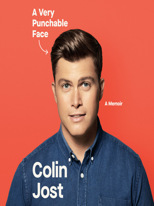 Title details for A Very Punchable Face by Colin Jost - Wait list