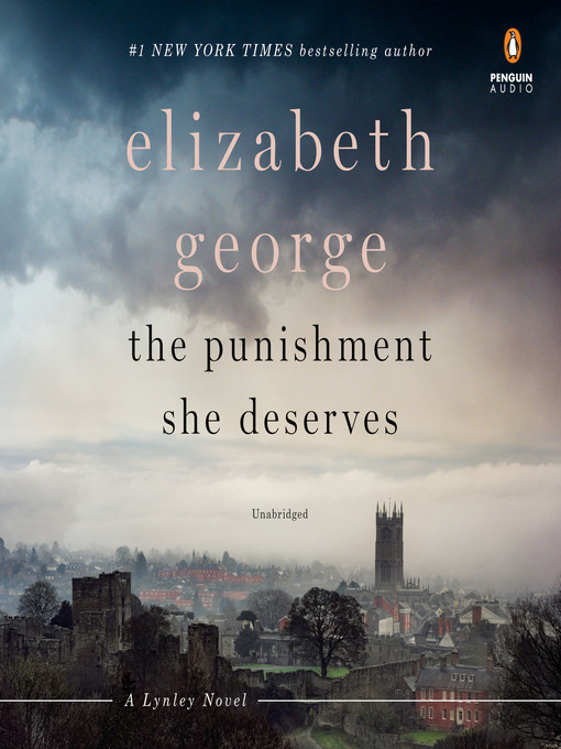 Title details for The Punishment She Deserves by Elizabeth George - Available