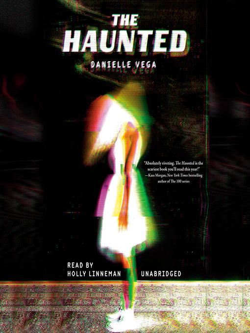 Title details for The Haunted by Danielle Vega - Wait list