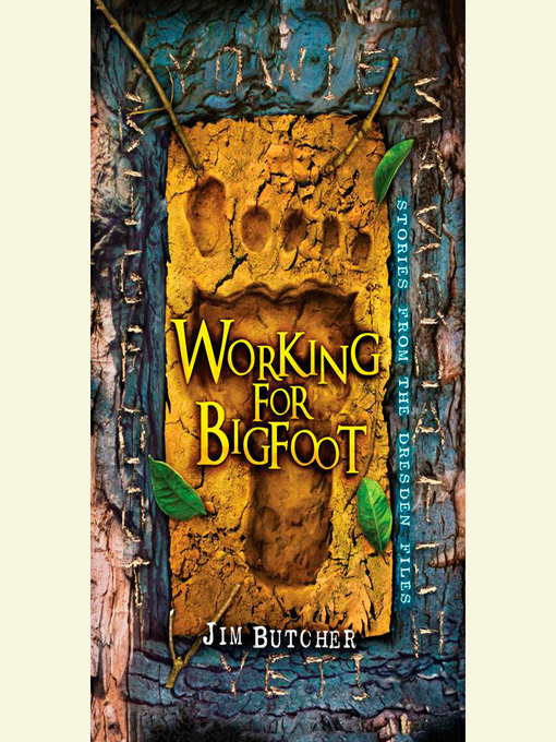 Title details for Working for Bigfoot by Jim Butcher - Wait list