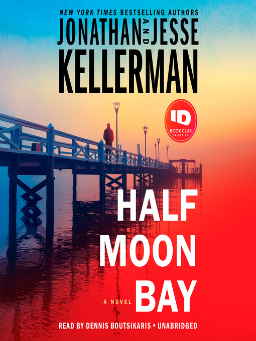 Title details for Half Moon Bay by Jonathan Kellerman - Available